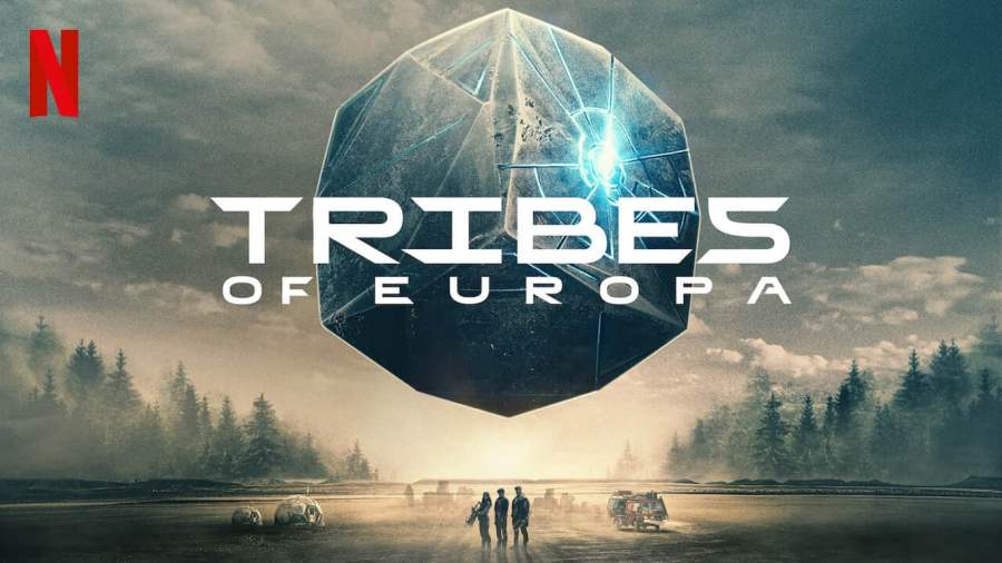 Tribes Of Europa Season 1 Watch Online Or Download Available On Netflix