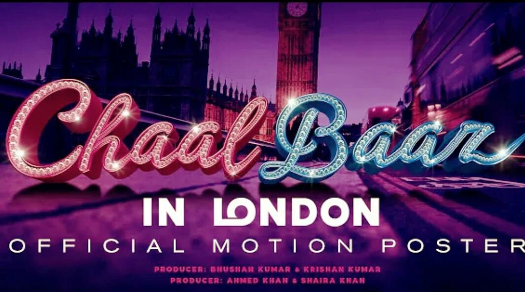 Chaalbaaz In London Cast, Release Date, Trailer, Budget