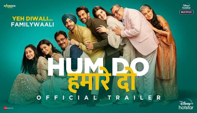 Watch Hum Do Hamare Do Full Movie Online Hotstar Release Date, Cast, Songs & Trailer   BlueBoy News
